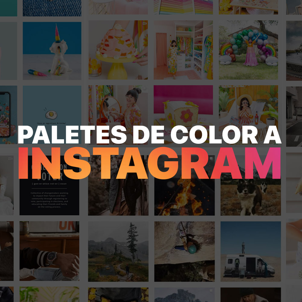 Paletes de color a Instagram – 2 eines per unificar les teves fotos